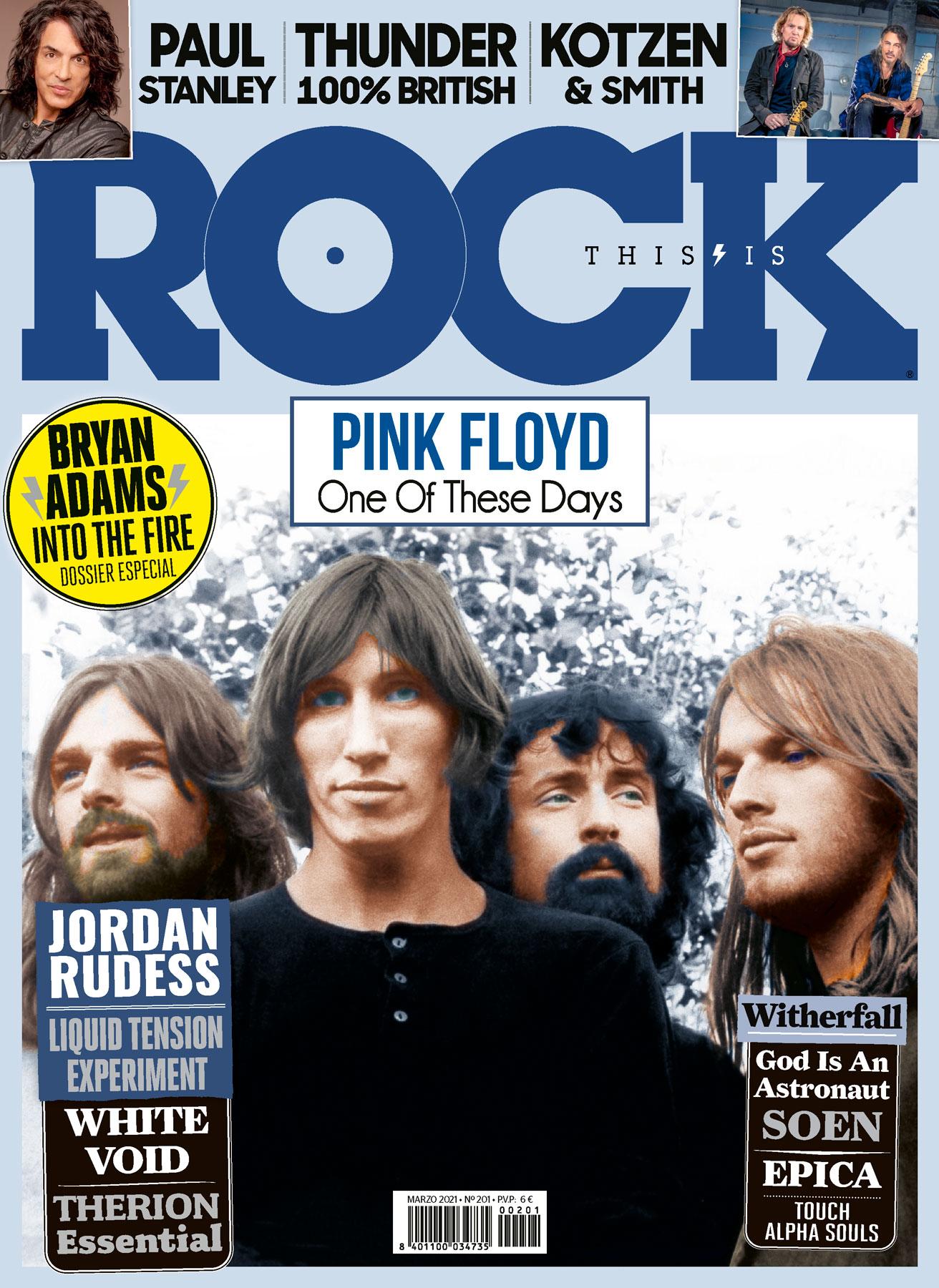 201 Marzo This Is Rock una revista de Rock tambien para leer Classic Rock Hard Rock Heavy Metal Prog Rock Blues